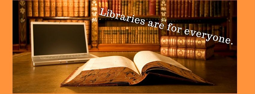 Libraries are for everyone.